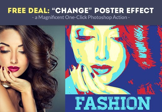 "Free Deal: ""Change"" Poster Effect – a Magnificent One-Click Photoshop Action"